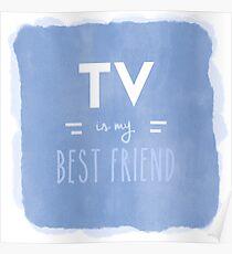 TV is my Best Friend Poster