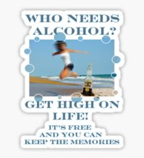GET HIGH ON LIFE Sticker