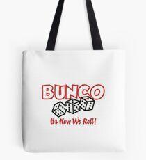 8c366940689e BUNCO its how we roll! Tote Bag