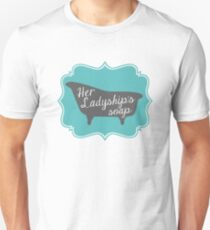 "Downton Abbey ""Her Ladyship's Soap"" Unisex T-Shirt"