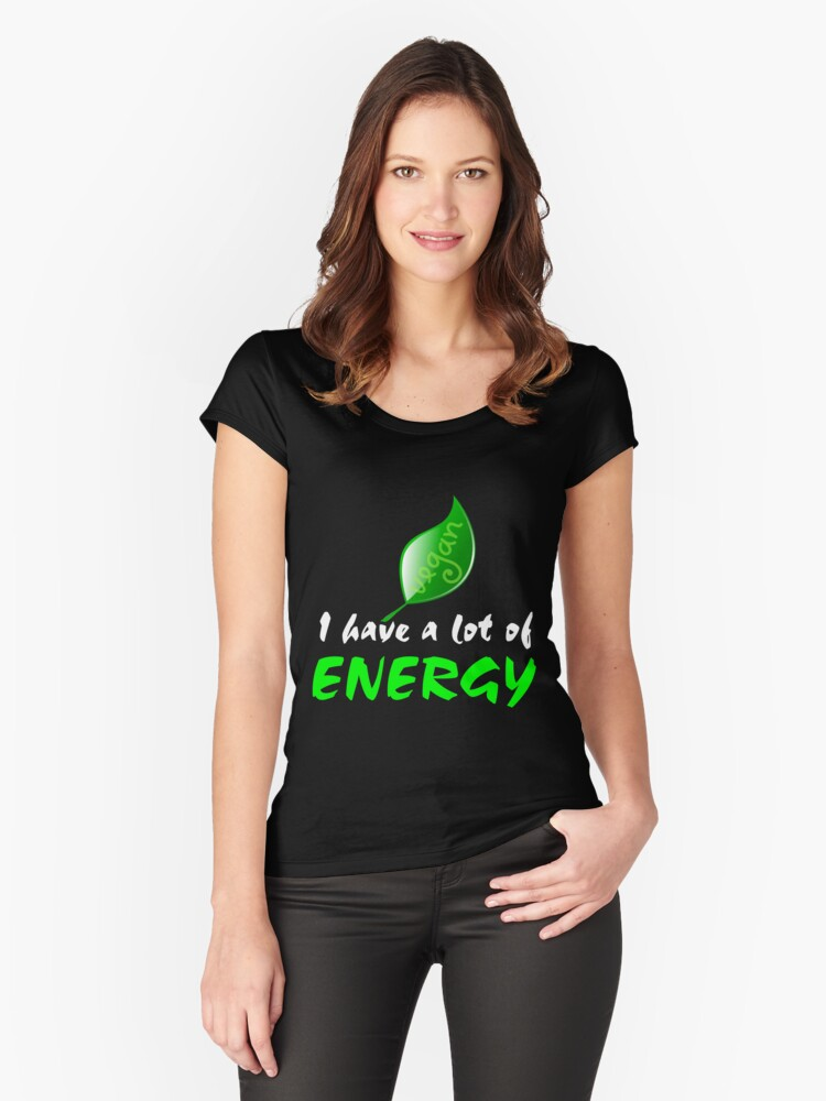 Vegan With A Lot Of Energy Women's Fitted Scoop T-Shirt Front