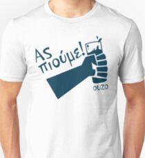Let's Drink Ouzo! - (Greek language T-shirt) T-Shirt