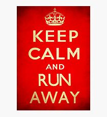Keep calm and run away. Photographic Print