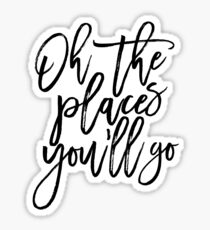 Oh The Places You'll Go,Travel Poster,Travel Gift,Nursery Decor,Kids Gift,Kids Room Decor,Quote Posters Sticker