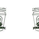 Coffee For Everyone. by Area51