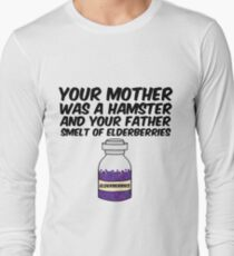 Your Mother Was a Hamster Long Sleeve T-Shirt