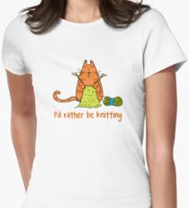 I'd rather be knitting..... Women's Fitted T-Shirt