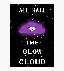 All hail the glow cloud Photographic Print