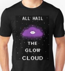 All hail the glow cloud Unisex T-Shirt