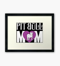 Pit Bull Mom Love - Cute Pit Bull Shirt And Gifts For Girls and Women Framed Print