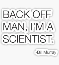 Ghostbusters Bill Murray Quote Sticker