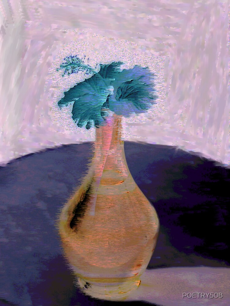 Flower;Vase by POETRY508