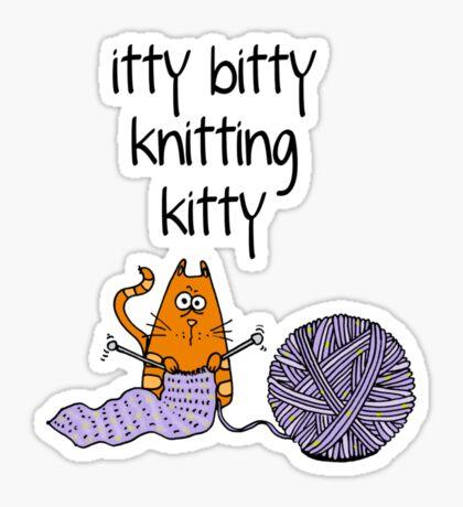 Itty bitty knitting kitty Sticker