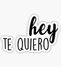 Hey, te quiero Sticker