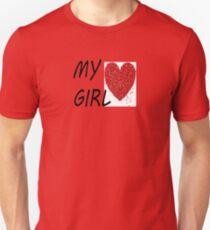 MY GIRL Unisex T-Shirt