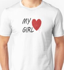 MY GIRL T-Shirt
