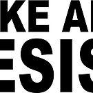 Make Art & Resist by ShantyShawn
