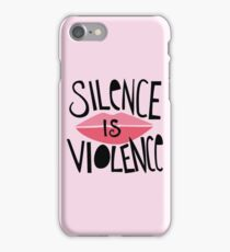 Silence is Violence  iPhone Case/Skin