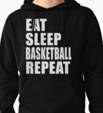 Eat Sleep Basketball Repeat Cute Funny Gift For T Shirt Funny Gift High School College Team Player Pullover Hoodie
