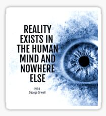 Reality Exists 1984 Quote Sticker
