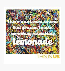 This is us.- Lemonade Photographic Print