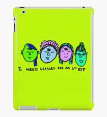 I need glasses for my 3rd eye iPad Case/Skin