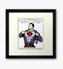 Not All Superheroes Wear Capes - Comic Books Framed Print