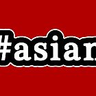 Asian - Hashtag - Black & White by graphix