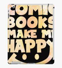 Comic Books Make Me Happy - Comic Books iPad Case/Skin