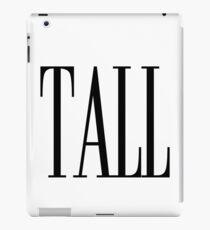 Tall I Love Being Tall Dark Handsome iPad Case/Skin