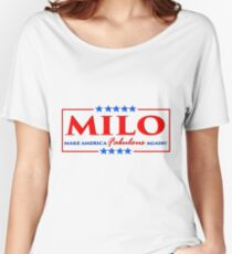 Milo Yiannopoulos - Make America FABULOUS Again! Women's Relaxed Fit T-Shirt