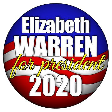 Elizabeth Warren for President 2020 by bmgdesigns