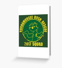 Bush Rescue 2017 Gold Squad Greeting Card