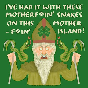 Funny Saint Patrick's Day Snakes Joke Irish by emkayhess