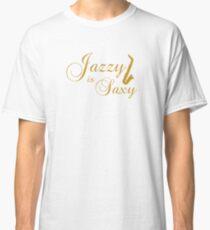 Jazzy Is Saxy Classic T-Shirt