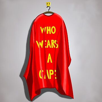 Who Wears A Cape by thepeanutline