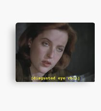 Dana Scully eye roll // x-files Canvas Print