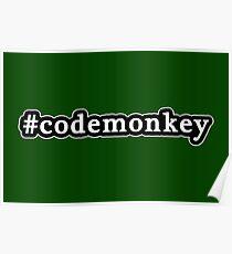 Code Monkey - Hashtag - Black & White Poster