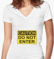 CAUTION: Do not enter Women's Fitted V-Neck T-Shirt