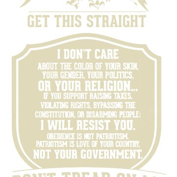 GET THIS STRAIGHT DON'T TREAD ON ME by JeffreyFenner