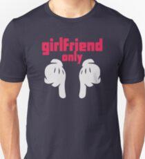 Girlfriend only T-Shirt