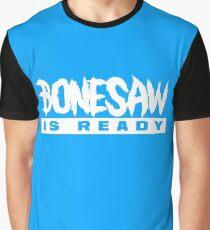 Bonesaw Is Ready Graphic T-Shirt