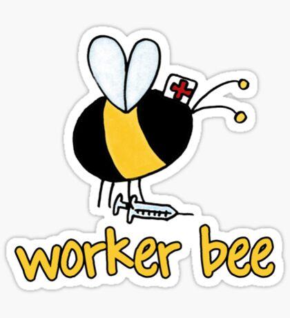 Worker Bee - nurse/medical Sticker