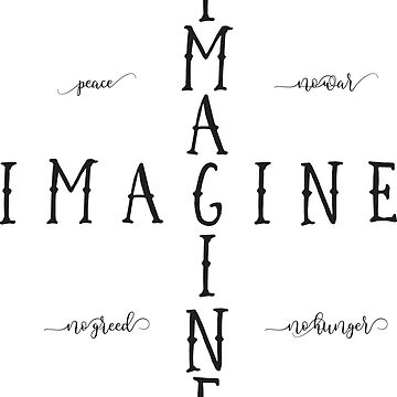 Imagine - Music Inspired Rock Lyrics Typography Quote Design by Sago-Design