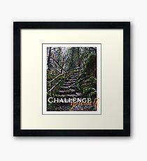 challenge yourself Framed Print