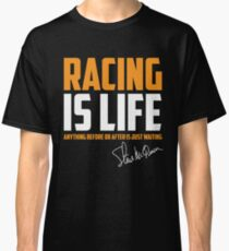 Racing Is Life Classic T-Shirt