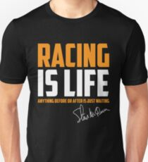 Racing Is Life Unisex T-Shirt