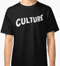 Culture (Migos) White Classic T-Shirt