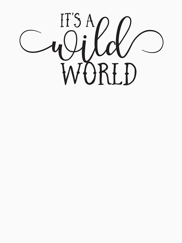 Wild World - Modern Typography Classic Rock Music Lyrics Design ...