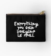 """Everything you can imagine is real... """"Pablo Picasso"""" Inspirational Quote Studio Pouch"""